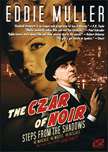 The Czar of Noir - Steps from the Shadows